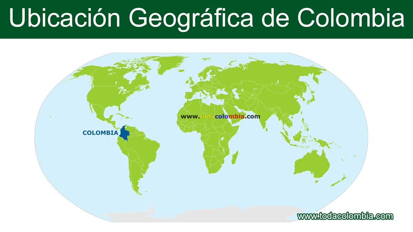 Ubicación Geográfica De Colombia Extensión Ubicación Y