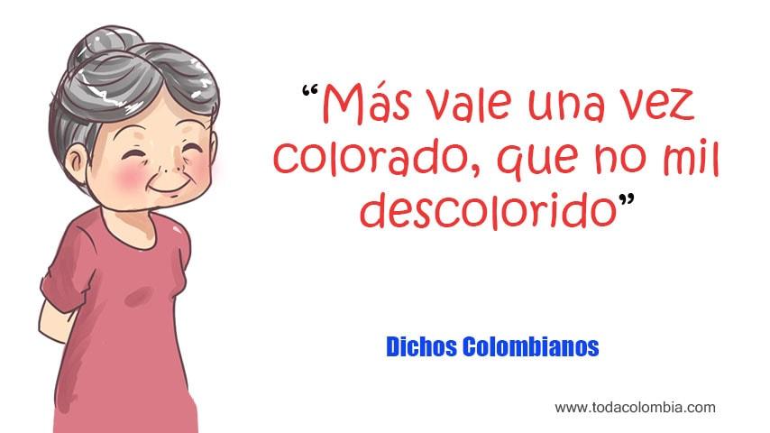 Dichos Colombianos Dichos De Colombia Listado De Dichos Colombianos